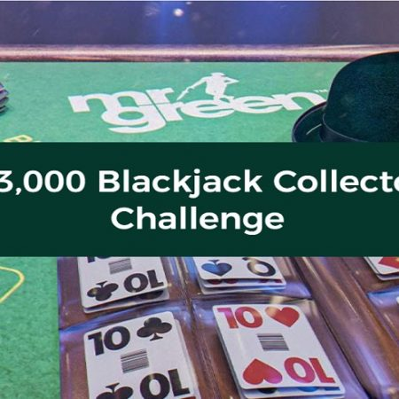 Dare to Accept the Blackjack Collector Challenge at Mr Green and Win a Share of €3,000!